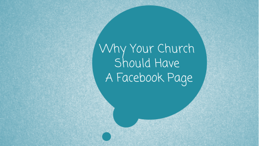 Why Your Church Should Have A Facebook